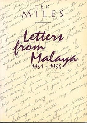 Letters from Malaya  1951 1956 PDF