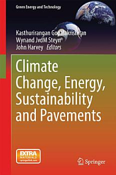 Climate Change  Energy  Sustainability and Pavements PDF