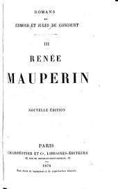 Renée Mauperin [par] Edmond Et Jules de Goncourt