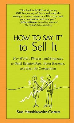 How to Say It to Sell It