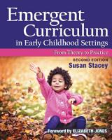 Emergent Curriculum in Early Childhood Settings PDF