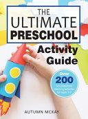 The Ultimate Preschool Activity Guide PDF