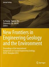 New Frontiers in Engineering Geology and the Environment: Proceedings of the International Symposium on Coastal Engineering Geology, ISCEG-Shanghai 2012