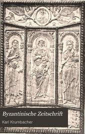Byzantinische Zeitschrift: Bibliographische Notizen und kleinere Mitteilungen, Band 10