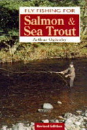 Fly Fishing for Salmon and Sea Trout