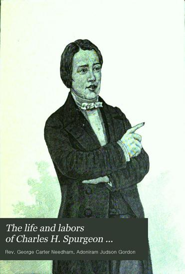 The Life and Labors of Charles H  Spurgeon     PDF