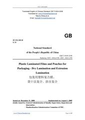 GB/T 10004-2008: Translated English of Chinese Standard. Read online or on eBook, DRM free. True PDF at www_ChineseStandard_net. (GBT 10004-2008, GB/T10004-2008, GBT10004-2008): Plastic laminated films & pouches for packaging - Dry lamination and extrusion lamination.