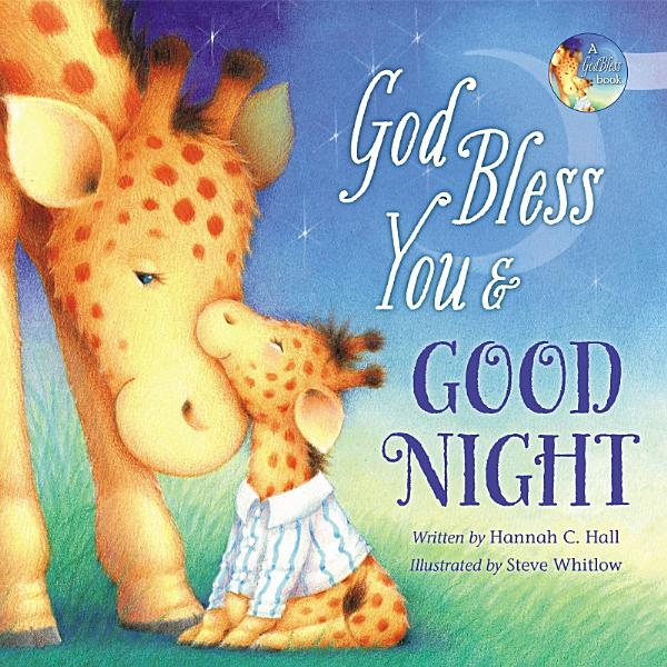 Download God Bless You and Good Night Book