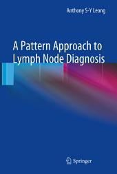 A Pattern Approach to Lymph Node Diagnosis