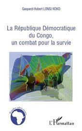 La république Démocratique du Congo, un combat pour la survie