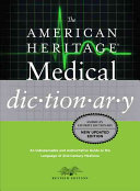 The American Heritage Medical Dictionary PDF