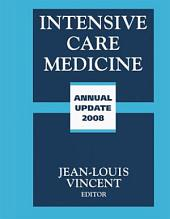 Intensive Care Medicine: Annual Update 2008