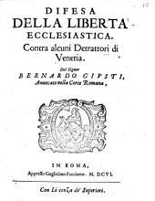 Difesa della libertà ecclesiastica contra alcuni detrattori di Venetia