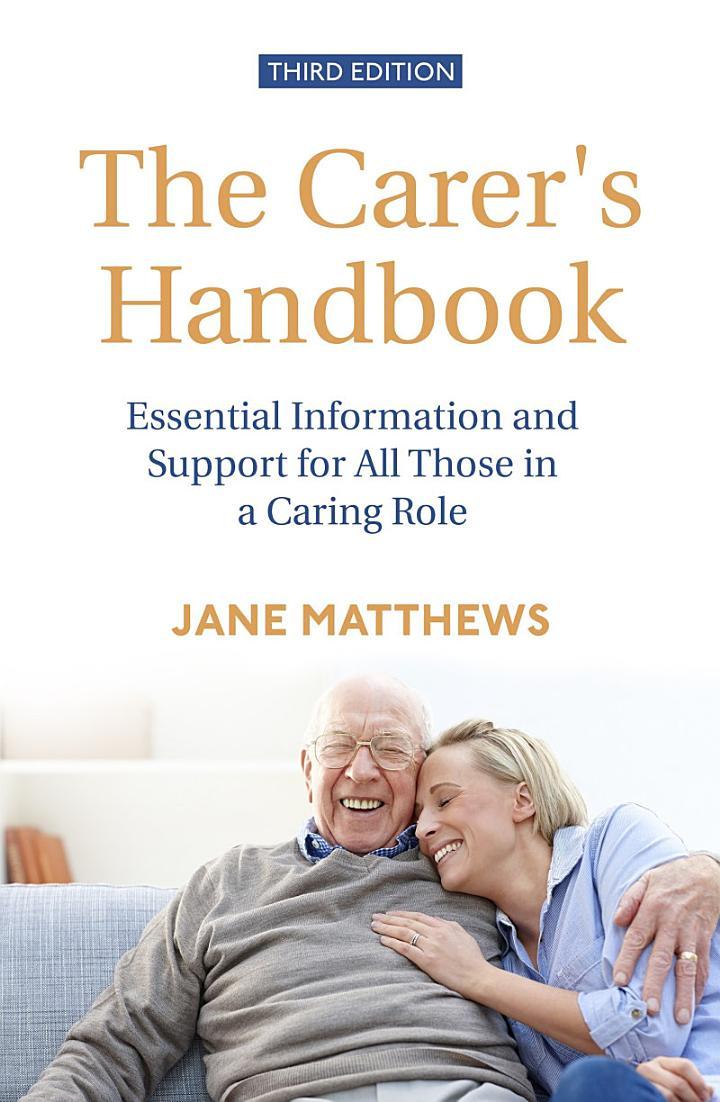 The Carer's Handbook 3rd Edition