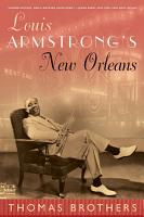 Louis Armstrong s New Orleans PDF