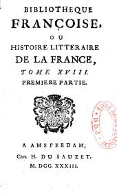 Bibliothèque françoise: ou histoire littéraire de la France