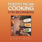 Puerto Rican Cooking for Beginners