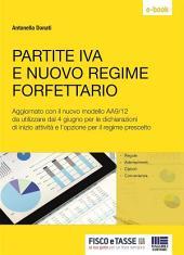 Partite IVA e nuovo regime forfettario