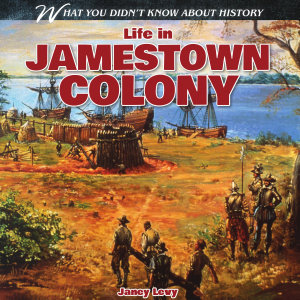 Life in Jamestown Colony