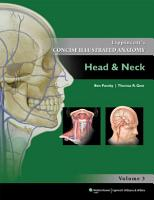 Lippincott s Concise Illustrated Anatomy  Head   Neck PDF