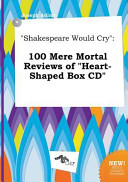 Shakespeare Would Cry PDF