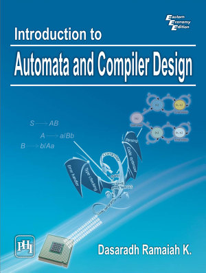 Introduction to Automata and Compiler Design PDF