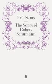 The Songs of Robert Schumann