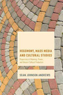 Hegemony  Mass Media and Cultural Studies PDF