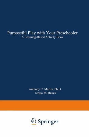 Purposeful Play with Your Preschooler PDF