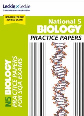 National 5 Biology Practice Papers  Revise for SQA Exams  Leckie N5 Revision  PDF