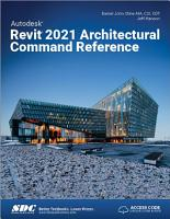 Autodesk Revit 2021 Architectural Command Reference PDF