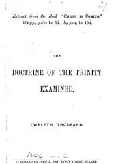 The doctrine of the Trinity examined
