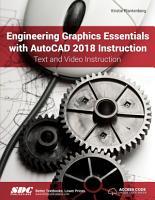 Engineering Graphics Essentials with AutoCAD 2018 Instruction PDF
