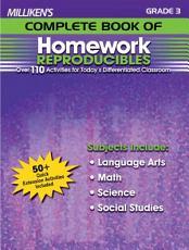 Milliken s Complete Book of Homework Reproducibles   Grade 3 PDF