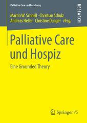 Palliative Care und Hospiz: Eine Grounded Theory