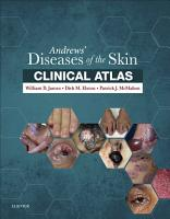 Andrews  Diseases of the Skin Clinical Atlas E Book PDF