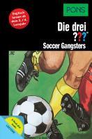 PONS Die drei     Fragezeichen Soccer Gangsters mit Audio PDF