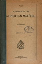 Handbook of the 3.8-inch Gun Matériel ...: January 19, 1917