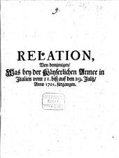 Relation von demjenigen, was bey der Kayserlichen Armee in Italien vom 21. biß auf den 29. Julii, Anno 1701 fürgangen