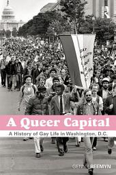A Queer Capital: A History of Gay Life in Washington, Part 3