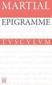Epigramme. Gesamtausgabe: Lateinisch-deutsch, Ausgabe 3