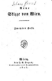 Neue Skizze von Wien: Band 2