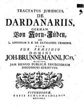 Tractatus iur. de dardanariis, German. von Korn-Jüden