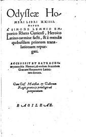 Odysseae Homeri Libri XXIIII.: Accessit et Batrachomyomachia