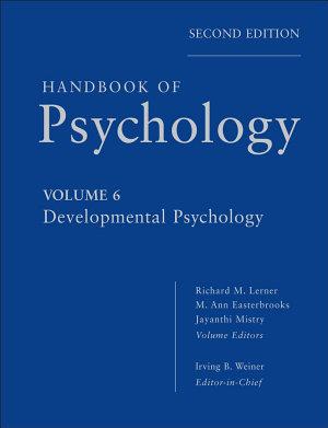 Handbook of Psychology  Developmental Psychology PDF