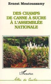 Des champs de canne à sucre à l'Assemblée Nationale