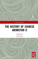 The History of Chinese Animation II PDF