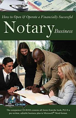How to Open   Operate a Financially Successful Notary Business