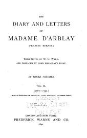 The Diary and Letters of Madame D'Arblay (Frances Burney): 1787-1792