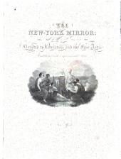 The New York Mirror: A Weekly Gazette of Literature and the Fine Arts, Volume 17